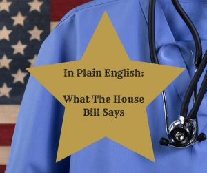 "Graphic ""In Plain English, What the House Bill Says"""